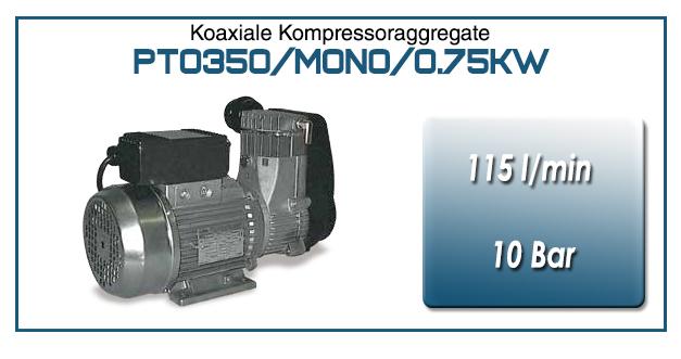 Koaxiale Kompressoraggregate typ PTO350/MONO/0.75KW